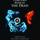 THE TIBETAN BOOK OF THE DEAD – A Way Of Life & The Great Liberation – Review by James R (Jim) Martin